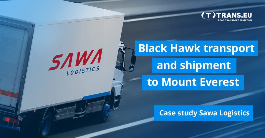Transport of Black Hawk and shipment to Mount Everest. Sawa Logistics explains the importance of speed of delivery