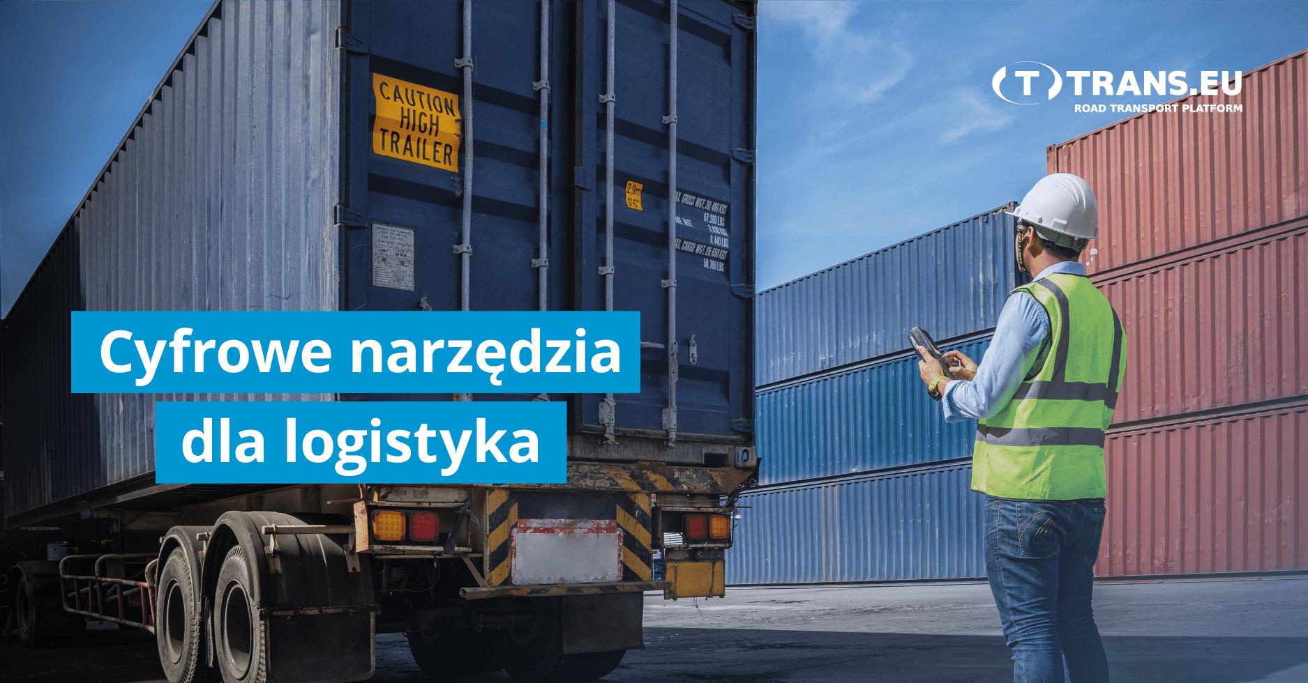 Wygodne narzędzia do automatyzacji pracy logistyka
