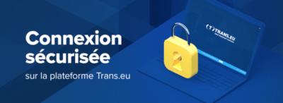 Une connexion sécurisée sur la plateforme Trans.eu