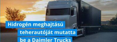 Hidrogén meghajtású teherautóját mutatta be a Daimler Trucks