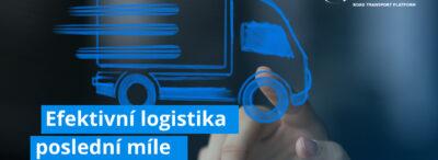 Efektivní logistika poslední míle