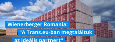 """Wienerberger Románia: """"A Trans.eu-ban megtaláltuk az ideális partnert a szállítási folyamatok optimalizálásához"""""""