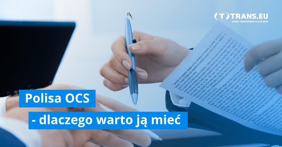 Odpowiedzialność spedytora – dlaczego warto mieć polisę OCS i grupę zaufanych przewoźników